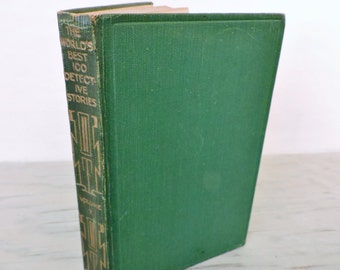 Vintage Mystery Novel - The Word's Best One Hundred Detective Stories Vol X - 1929 - Short Stories