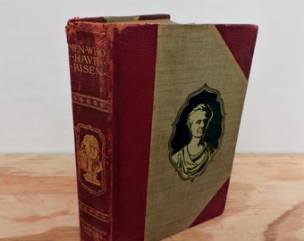 Antique Leather Bound Children's Book - Men Who Have Risen - Young Folks' Library - 1901 - Illustrated