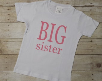 Big Sister Shirt - Little Sister Shirt - Personalized Shirt - Sibling Shirts - Sister Shirt - Pregnancy Announcement Shirt