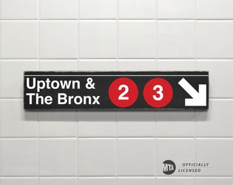 Uptown & The Bronx - New York City Subway Sign - Wood Sign