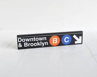Downtown & Brooklyn - New York City Subway Sign - Wood Sign
