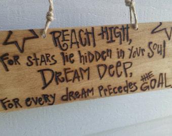 Reach high, dream deep