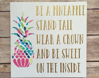 stand tall like a pineapple, encouraging quote, pineapple decor, crown saying, pineapple, inspirational quote, wood sign, wood with vinyl
