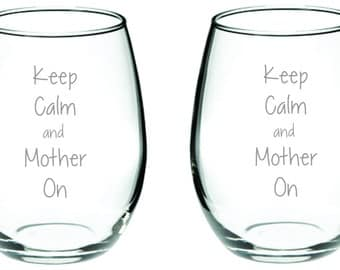 Etched Glass  Keep Calm and Mother On FREE Personalization