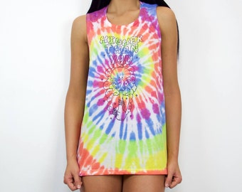 Higher Than You Muscle Tank- Tie Dye
