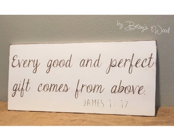 James 1:17 Nursery sign gender neutral Every Good and Perfect Gift bible verse