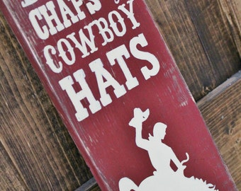 Boots Chaps and Cowboy Hats Rustic Barn Red Pallet Sign