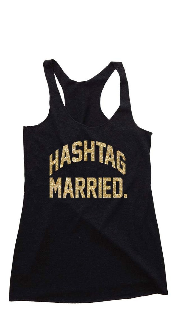 Womens Tank Top- HASHTAG MARRED. Bride Shirt. Bride Gift. Bride To Be. Anniversary Gift for Wife. Bride Tank. Bride Tank Top. Wedding Gift.