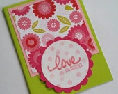 Love you bunches, blank greeting card, pink flowers, glitter letters, scalloped flower punch, miss you, thinking of you, friendship card