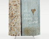 Love Shower Curtain - All You Need is Love - Found Heart Beatles Song Lyrics Quote Stone Leaf Road Travel - Bathroom - Home Decor - 71x74