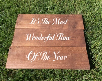 It's the Most Wonderful Time of the Year rustic sign