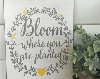 Bloom where you ate planted