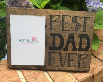 Father's day best dad ever picture frame daddy, dad, hero