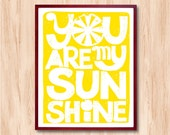 You Are My Sunshine quote print, Instant Download, Life Quote, Typography Print, Inspirational quote, Kids room art, Baby nursery room