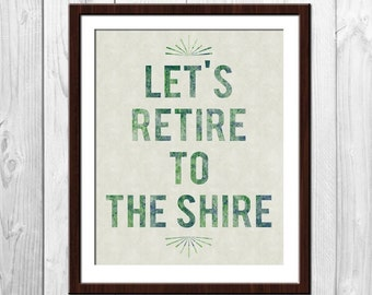 Let's Retire  - Tolkien Inspired Poster