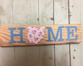 Floral Home Sign