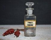 Antique Apothecary Bottle ~ Label Under Glass ~ Vintage Tinct. Iodine Bottle ~ Ground Glass Stopper ~ Square Medicine Bottle