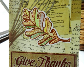 Give Thanks Handmade Card, Autumn Card, Fall Card, Thanksgiving Card, Friendship or Family Greeting