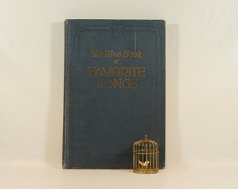 Vintage Song Book - The Blue Book of Favorite Songs - Really Fun!
