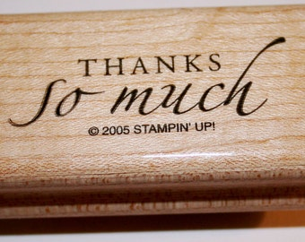 Thanks So Much Rubber Stamp from Stampin Up