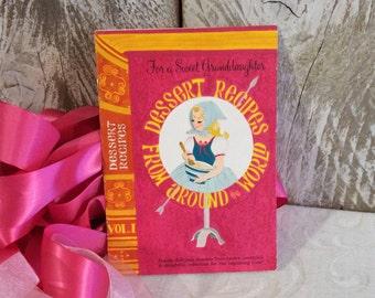 Vintage Dessert Recipe Book, Desserts Recipes from Around the World, Hallmark, 1960s 1970s, Hot Pink, Granddaughter, Small Cookbook