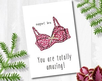 You are totally amazing, support bra greeting card with envelope