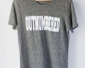 NEW Outnumbered Gray and White Unisex Shirt Preorder Pricing