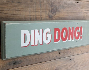Ding Dong Hand Painted Sign (DD1)