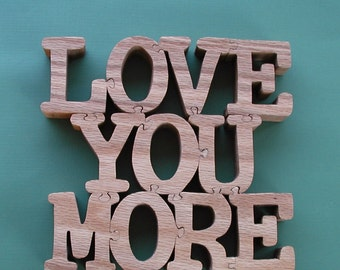 """Red Oak 1 Piece """"Love You More"""" Puzzle For Display-Cut On Scroll Saw"""