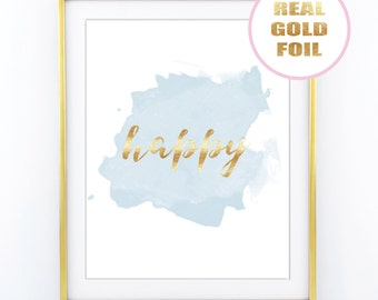 WATERCOLOUR Gold Foil Print - HAPPY Quote - in Real Metallic Gold Foil - Available in many foil colors