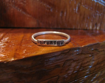 Sterling Silver Name or Word Ring, Breathe, Any Word, Personalized Ring,Memorial Ring, Hand Stamped, One Of A Kind, Unique, Toniraecreations
