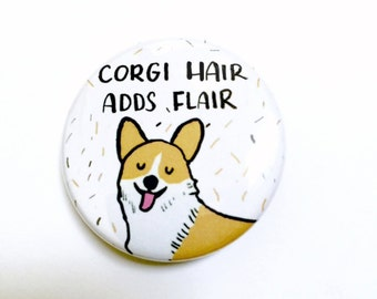 Corgi Pin, Corgis, Corgi Gift, Pinback Button Pin, Corgi Button Pin, Button Badge, Dog Pin, Corgi Dog