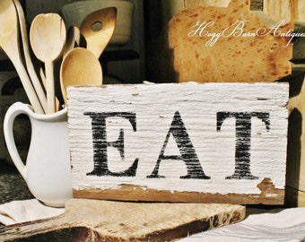 EAT Farmhouse Sign Vintage Salvaged Barn Wood Reclaimed White Chippy Paint Farmhouse Decor Fixer Upper Decor Architectural