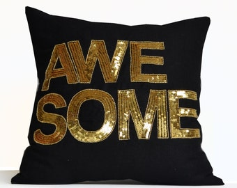 Awesome Throw Pillow Cover -Black Gold Decorative Throw Pillow Case -Gold Sequin Pillows -Typography Cushion -Wedding Anniversary Gift