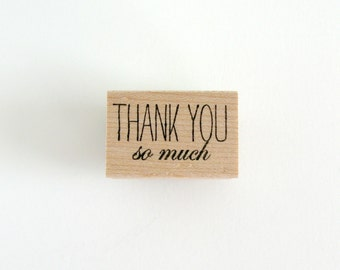 Thank You So Much Stamp | Thank You So Much Wood Mounted Rubber Stamp | Thank You Stamp | Card Making | Scrapbooking Supplies