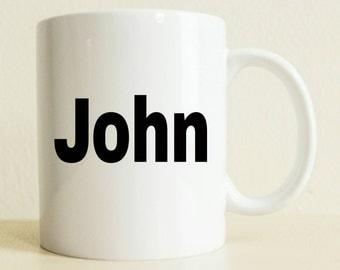 Bold Name Gift Mug | Custom Friend Gift Mug | Initial Mug | Gift For Her | Best Friend Gift | Husband Mug | First Name Mug