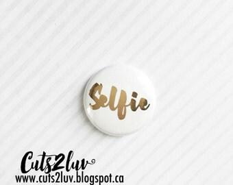 """Badge 1"""" Selfie métallique doré"""