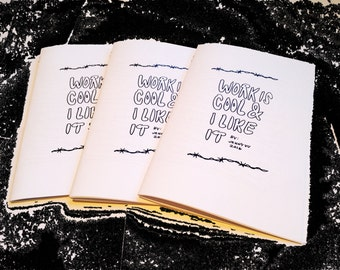 Work is cool & I like it - ZINE