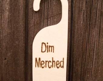 Dim marched door hanger