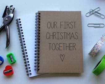 Our First Christmas Together -  5 x 7 journal