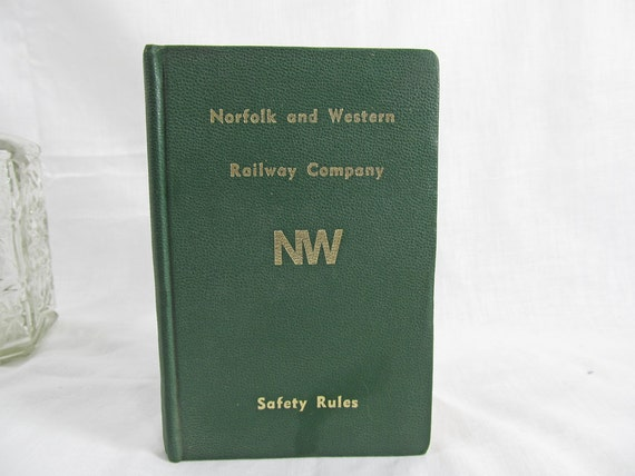 Norfolk and Western Railway Company NW Safety Rules Handbook 1974 1970's Railroad History Safety Handbook Unique Vintage Book