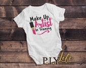 Baby   Makeup Artist in Training Lipstick Baby Bodysuit DTG Printing on Demand