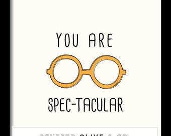 You Are Spec-Tacular - Instant Download
