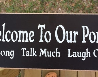 Wood Sign Primitive Welcome to Our Porch Black
