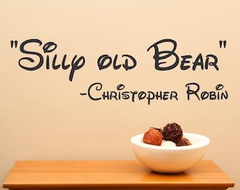 Silly Old Bear Christopher Robin..decal wall art sticker homer decor sharp