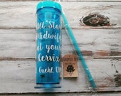 All Star Midwife at your Cervix - Midwife water bottle, Midwife gift, gift for midwife, home birth gift, midwife tumbler, custom tumbler
