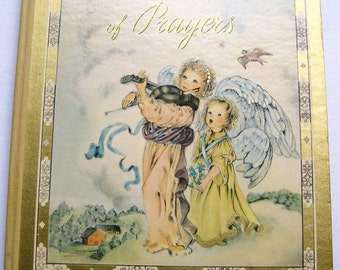 A Child's Book of Prayers. 1941. Louise Raymond. Illustrations by Masha. Gold accents. Children's prayers. Baby shower. Christian.
