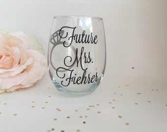 Personalized Future Mrs Stemless Wine Glass, Engagement Gift, Bridal Shower Gift, Wedding Gift, Personalized Wine Glass