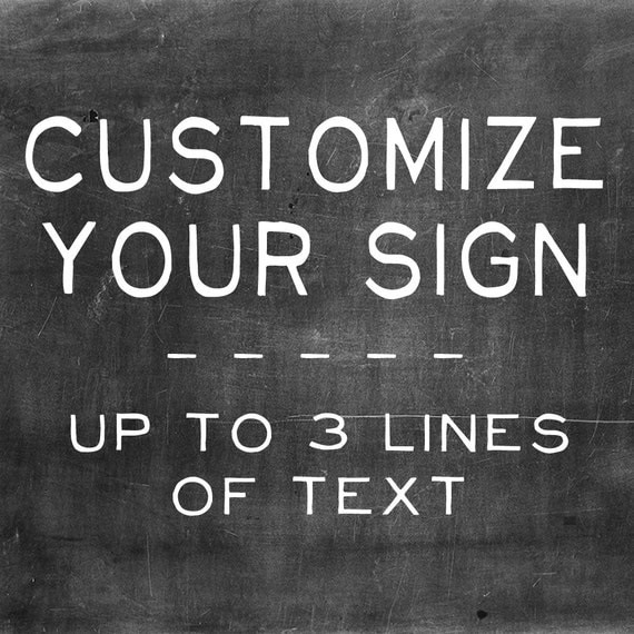 Customize Your Sign!