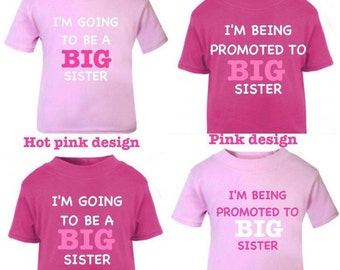 I'm going to be a Big Brother/Sister   OR PROMOTED 1x T-shirt or design your own